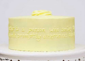 ... this quote and thought it would be the perfect addition to this cake