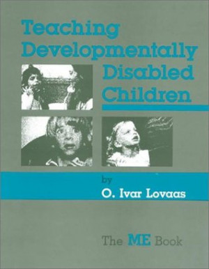 "Start by marking ""Teaching Developmentally Disabled Children: The ME ..."