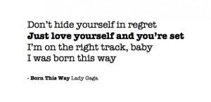 Born this way.