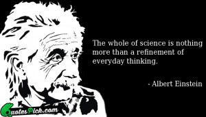 The Whole Of Science Is by albert-einstein Picture Quotes