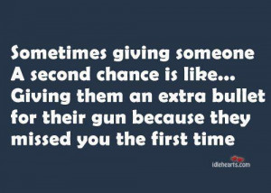 Giving a second chance is like