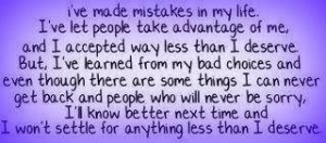 ve learned from my mistakes.