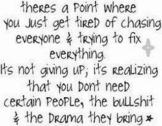 ... staying away from the only people who cause drama in my life :) More