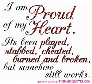 Sayings About Being Proud Quotes Love Life And