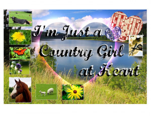 Country Girl At Heart Quotes