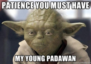 Yoda Quotes Patience Quote originally posted by