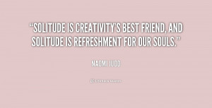 ... Naomi-Judd-solitude-is-creativitys-best-friend-and-solitude-169371.png