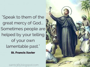 Five Favorites (Vol 7) Quotes From St. Francis Xavier