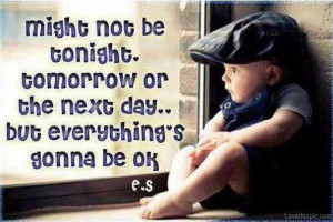everythings gonna be ok