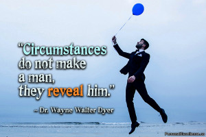 """Inspirational Quote: """"Circumstances do not make a man, they reveal ..."""