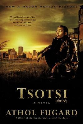 Tsotsi by Athol Fugard — Reviews, Discussion, Bookclubs, Lists