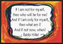 If I am not for myself magnet - Rabbi Hillel