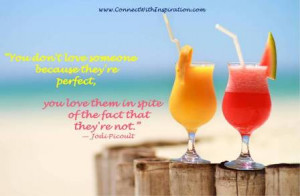 ... -Because quote, Inspirational, Beach with colorful drink glasses