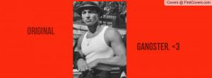 Original Gangster Quotes Original Gangster