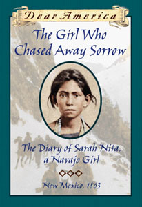 ... The Diary of Sarah Nita, a Navajo Girl, New Mexico, 1864 by Ann Turner