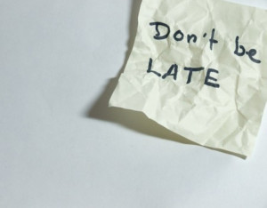 Happy Be Late for Something Day: Quotes and sayings about being late