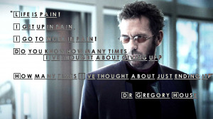 Dr. House Quotes Pain by MJMaverick