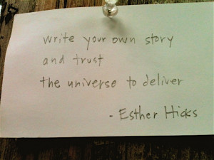 esther hicks quote by kari maxwell via flickr