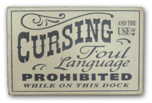 Cursing Prohibited Sign (WS529)