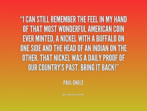 quote-Paul-Engle-i-can-still-remember-the-feel-in-177076.png
