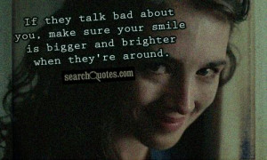 They Talk Bad About You...