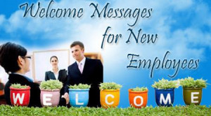 Welcome New Employee Message Welcome messages for new