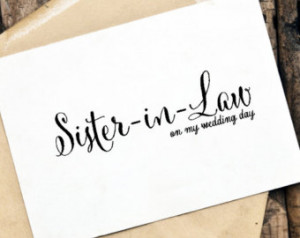 Wedding Card to Your Sister-In-Law on Your Wedding Day, Sister-In-Law ...