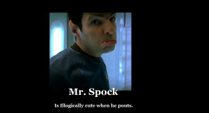 Spock Illogical Spock is being illogical by