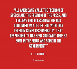 quote steven hatfill all americans value the freedom of speech 221256
