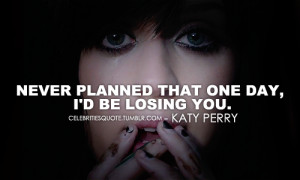 katy perry # katy perry quote # katy perry quotes # katy quote # katy ...
