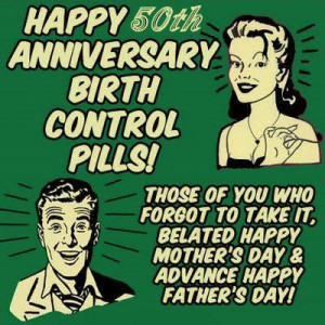 ... » Comic Strips » Happy 50th Anniversary Birth Control Pills