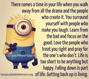 Minion-Quotes-There-comes-a-time-in-your-life-when-you-walk-away.jpg