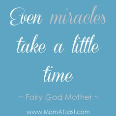 miracles take time infertility quote maybe someday we ll get a miracle ...