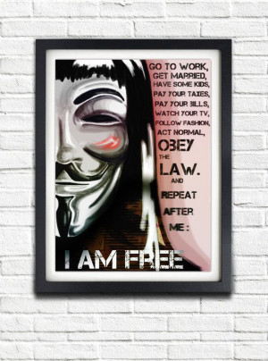 For Vendetta, I Am Free, Guy Fawkes, Printable Poster, quote