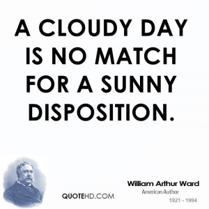 cloudy day is no match for a sunny disposition.