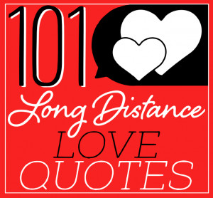 Top 101 Inspiring Long Distance Relationship Quotes