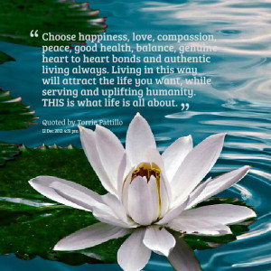 ... .com/choose-happiness-love-compassion-peace-good-health-balance