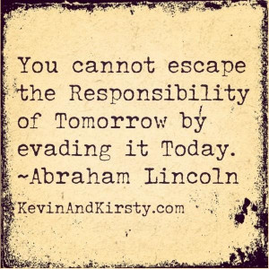 Responsibility quotes, motivational, sayings, brainy