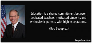 Education is a shared commitment between dedicated teachers, motivated ...