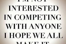 Run Your Own Race / You are You . Do what You Do. Stop Comparing. / by ...