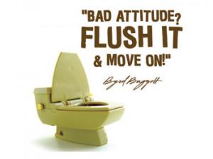 Bad Attitude - Flush It And Move On.
