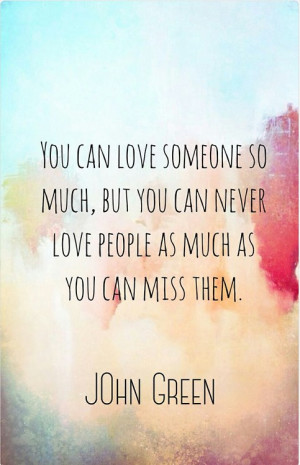 I Miss Him So Much Quotes Quotes About Mi...