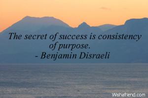 success the secret of success is consistency of purpose