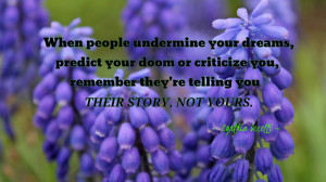 When people undermine your dreams... quote wallpaper