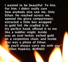 In honor of SMOKE's birthday today, the Ellen Hopkins Quote of the Day ...