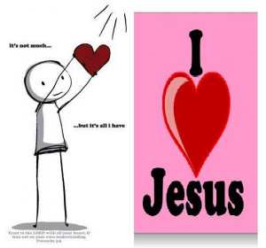 ... you truly love jesus with all your heart you will always be ready to