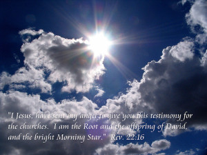 The herald of the light is the morning star. This way man and woman ...