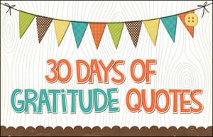 30 Days of Gratitude Quotes