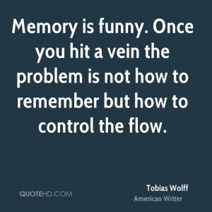 Memory is funny. Once you hit a vein the problem is not how to ...