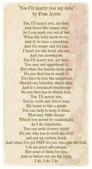 Yes I'll Marry You My Dear by Pam Ayres ~ a favourite fun loving poem ...